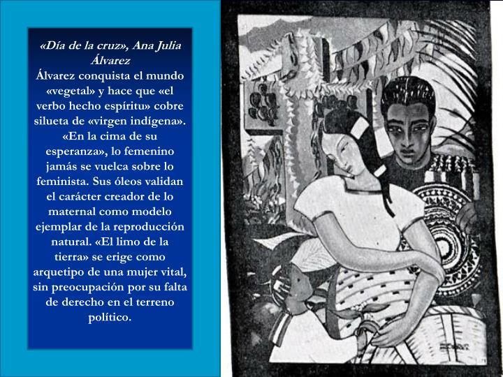 «Día de la cruz», Ana Julia Álvarez