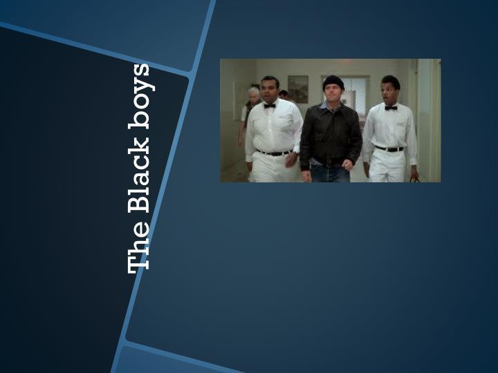 The Black boys
