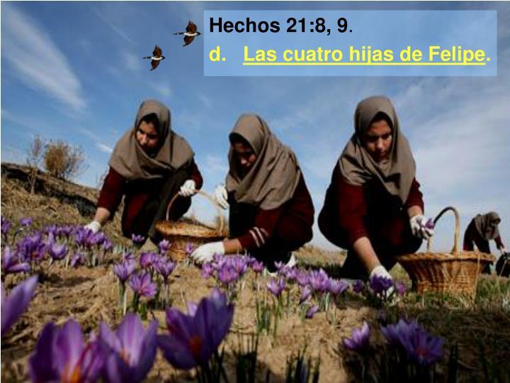 Hechos 21:8, 9