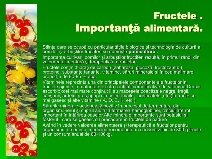 Fructele .