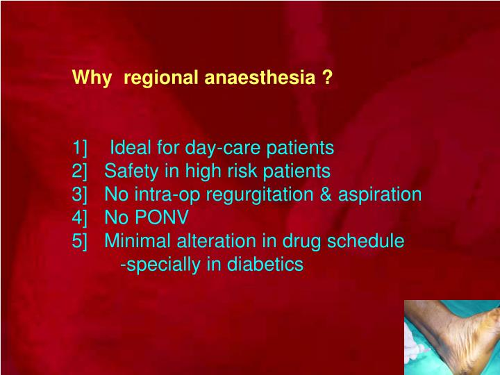 Why  regional anaesthesia ?