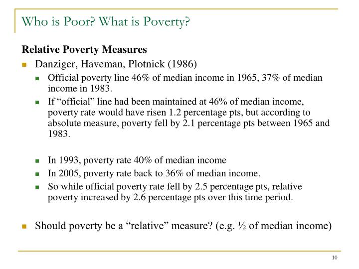 Who is Poor? What is Poverty?