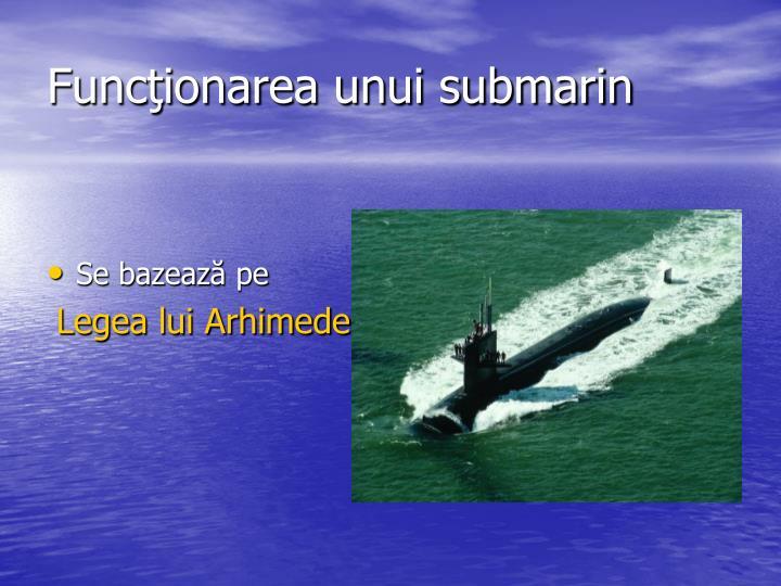 Funcţionarea unui submarin