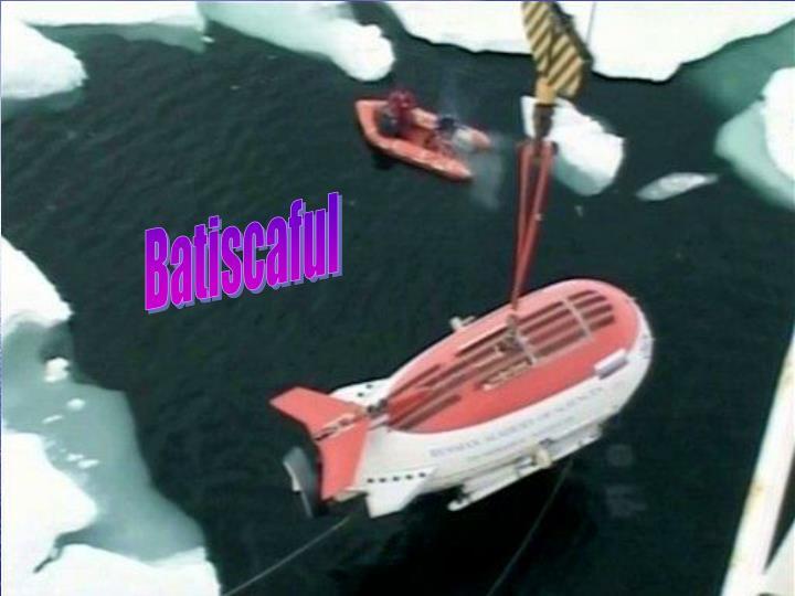 Batiscaful