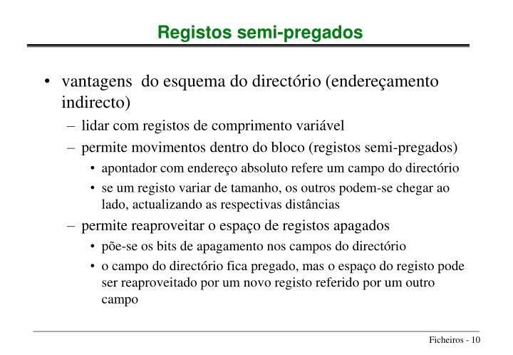 vantagens  do esquema do directório (endereçamento indirecto)
