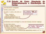 7 10 estudo de caso simula o de embaralhamento e distribui o de cartas6
