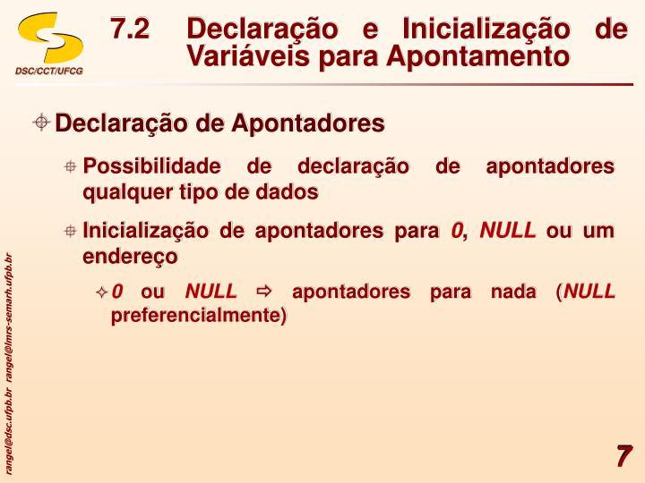 7.2Declaração e Inicialização de Variáveis para Apontamento