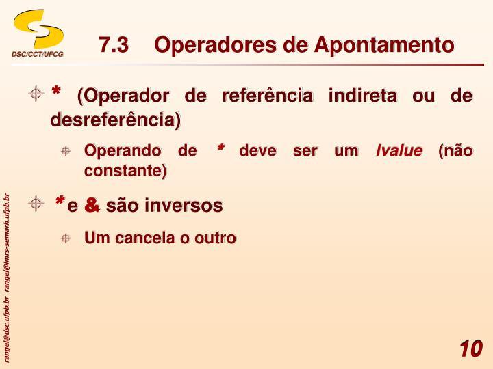 7.3 Operadores de Apontamento