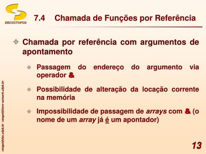 7.4Chamada de Funções por Referência