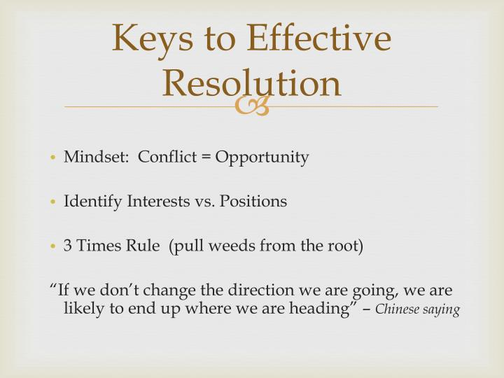 Keys to Effective Resolution