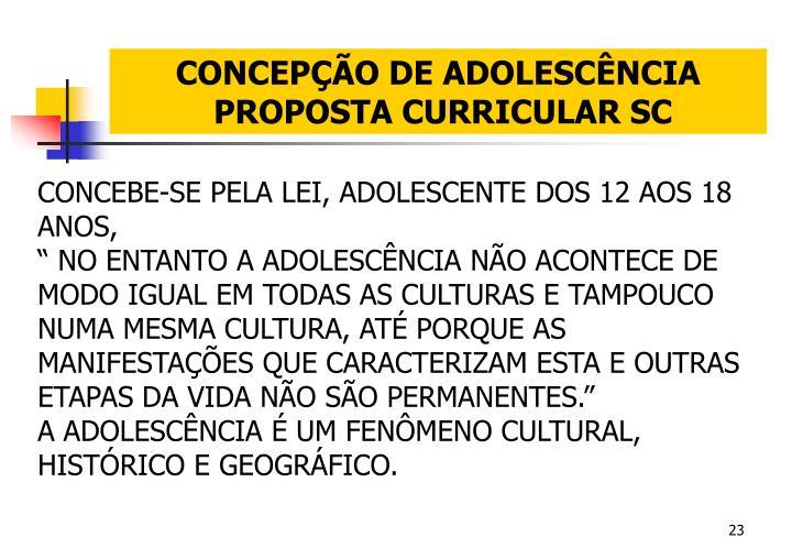 CONCEPÇÃO DE ADOLESCÊNCIA
