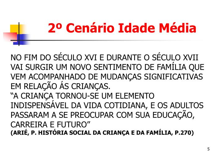 2º Cenário Idade Média