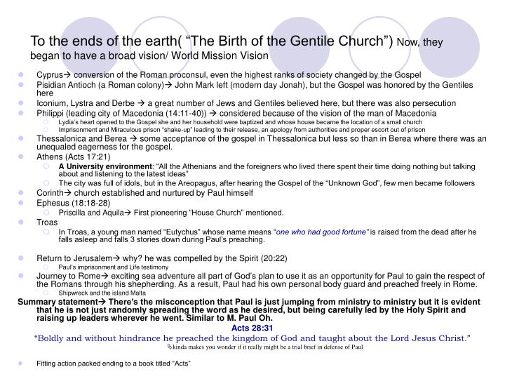 """To the ends of the earth( """"The Birth of the Gentile Church"""")"""