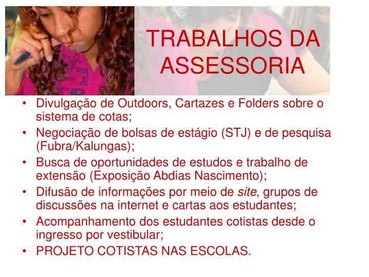 TRABALHOS DA ASSESSORIA