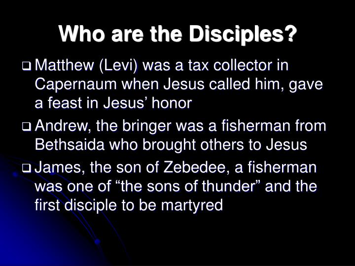 Who are the Disciples?