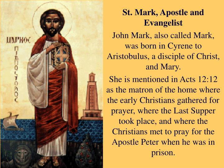St. Mark, Apostle and Evangelist