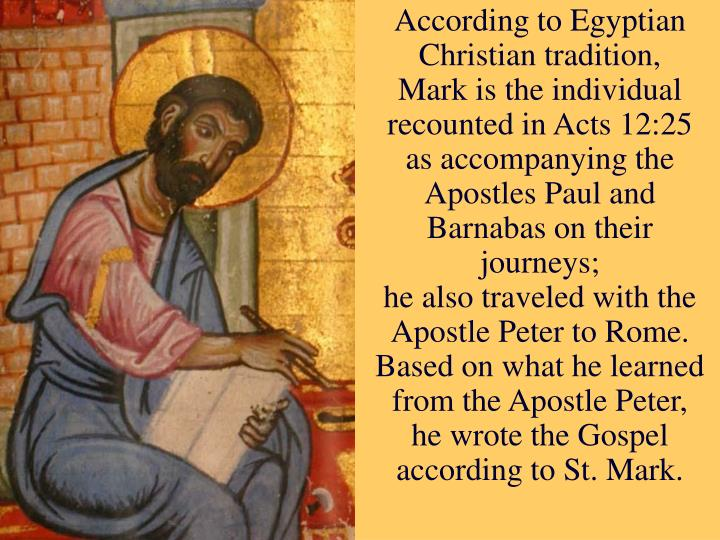 According to Egyptian Christian tradition,