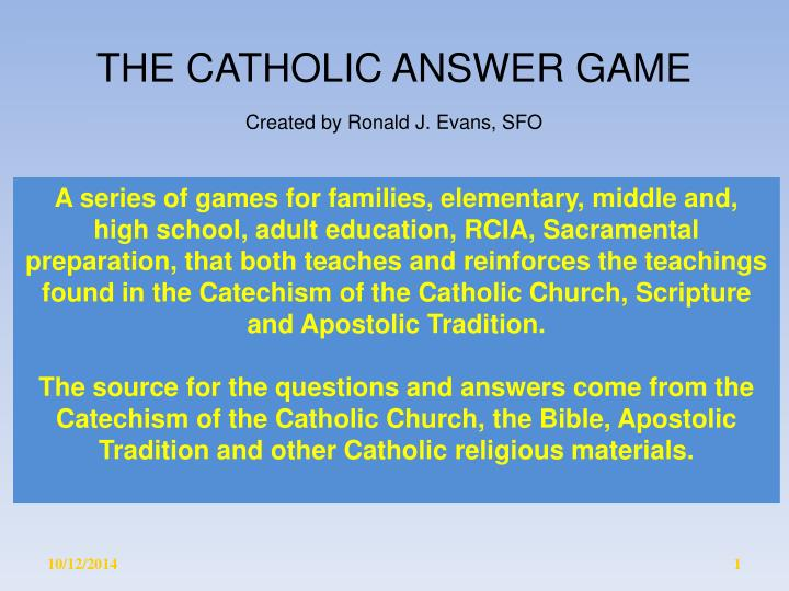 THE CATHOLIC ANSWER GAME