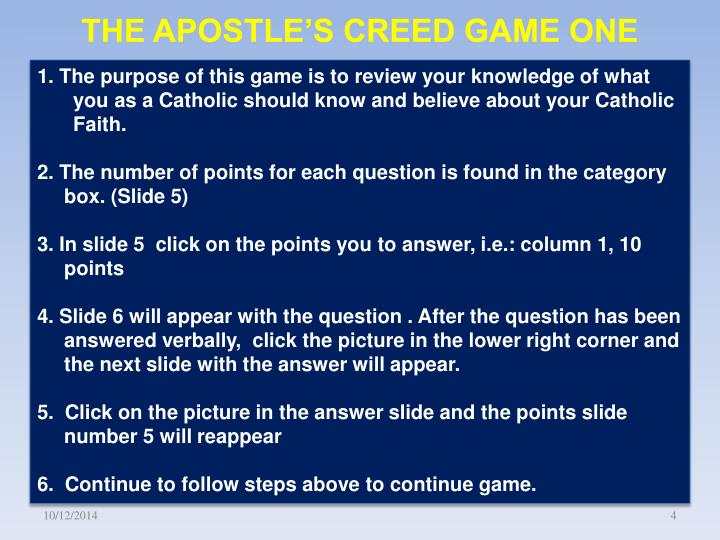 THE APOSTLE'S CREED GAME ONE