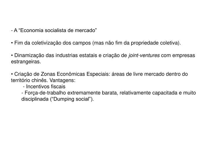 """A """"Economia socialista de mercado"""""""