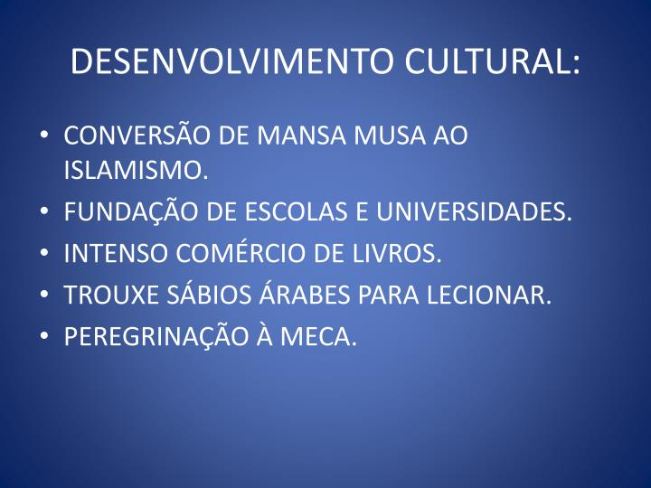 DESENVOLVIMENTO CULTURAL: