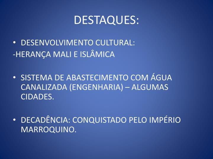DESTAQUES: