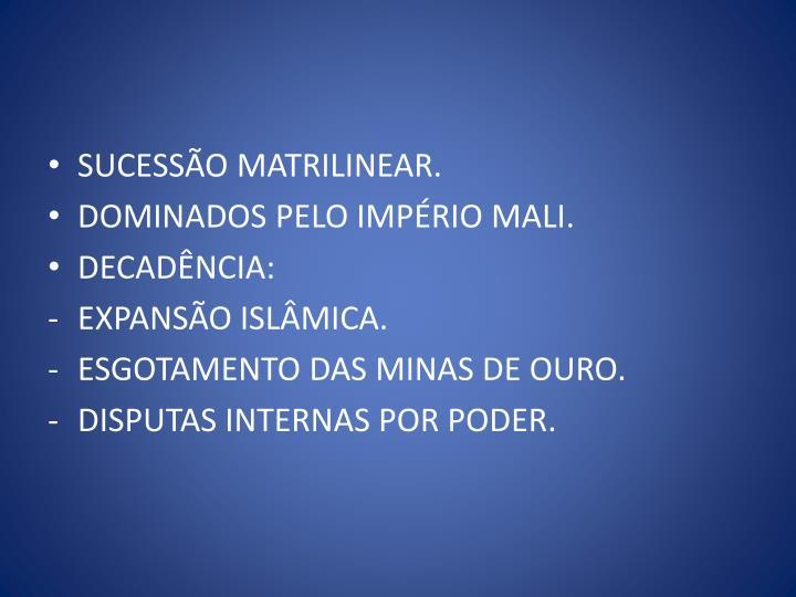 SUCESSÃO MATRILINEAR.