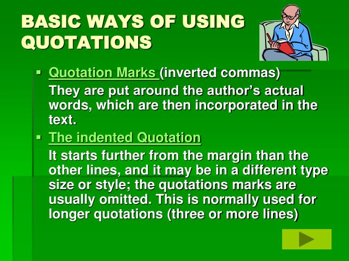 BASIC WAYS OF USING QUOTATIONS
