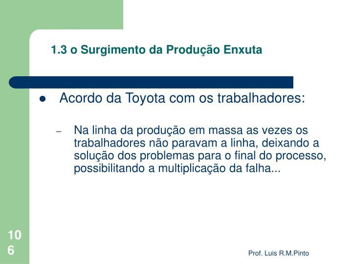 1.3 o Surgimento da Produção Enxuta