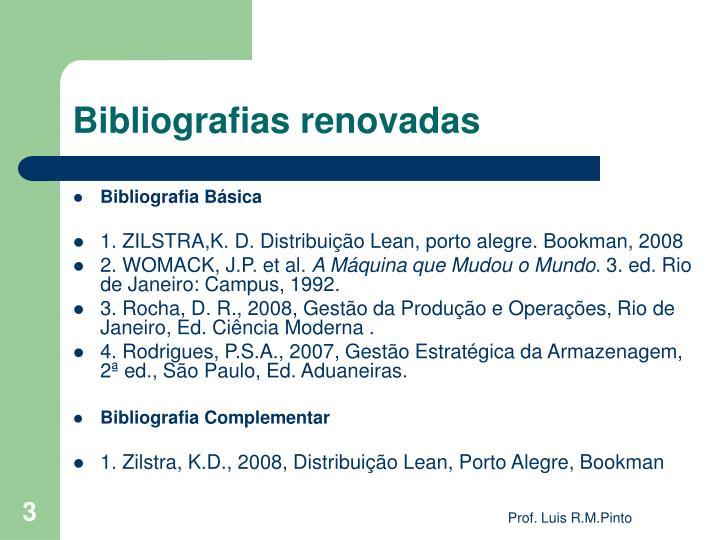 Bibliografias renovadas