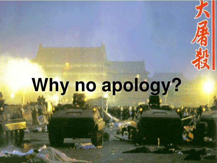 Why no apology