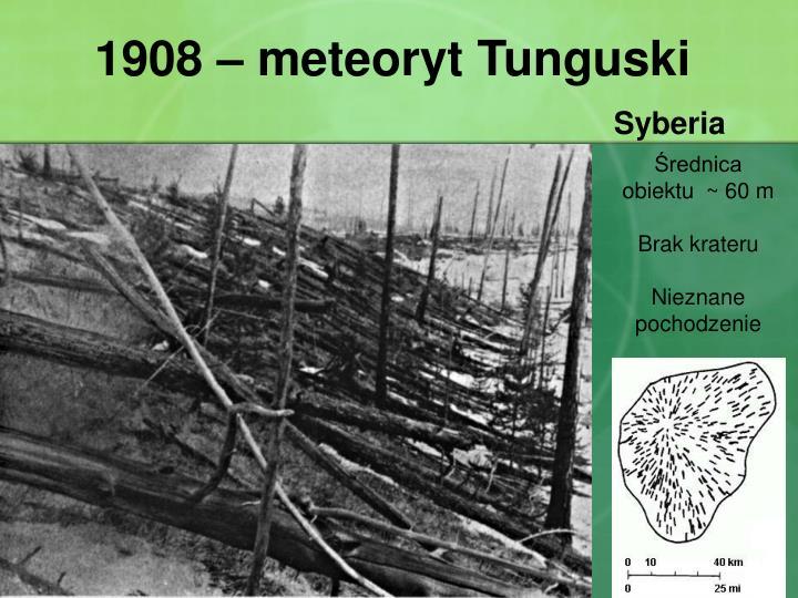 1908 – meteoryt Tunguski