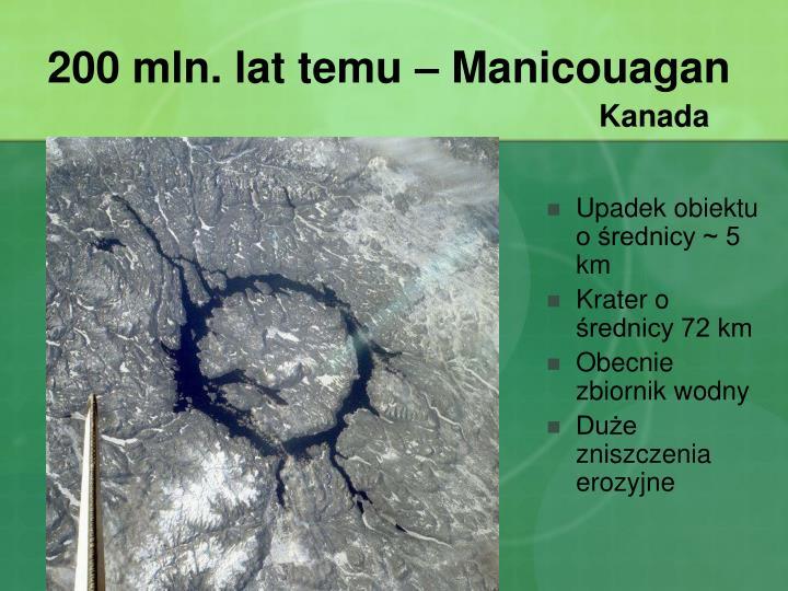 200 mln. lat temu – Manicouagan