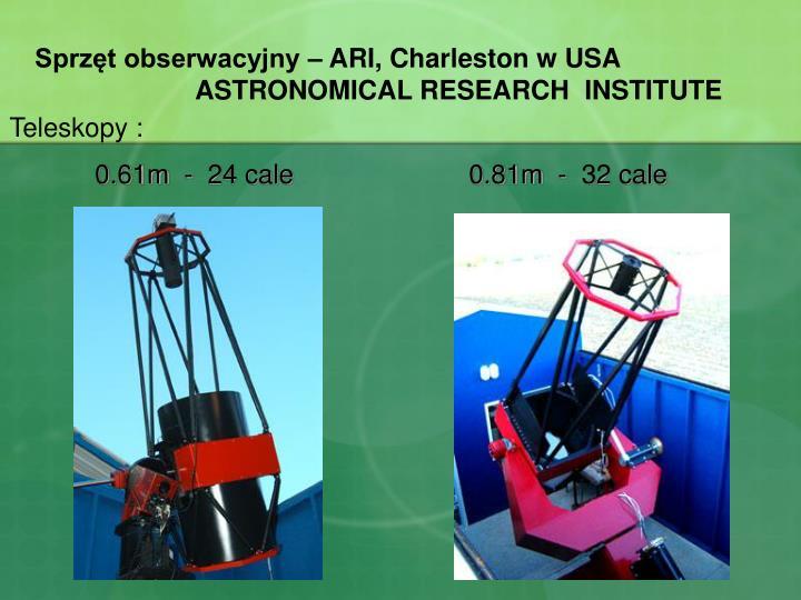 Sprzęt obserwacyjny – ARI, Charleston w USA