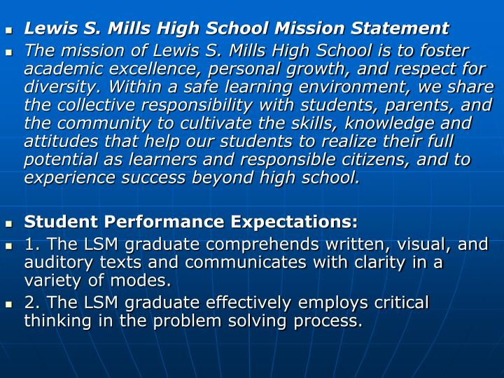 Lewis S. Mills High School Mission Statement