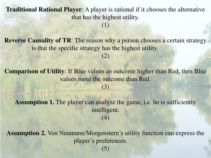 Traditional Rational Player