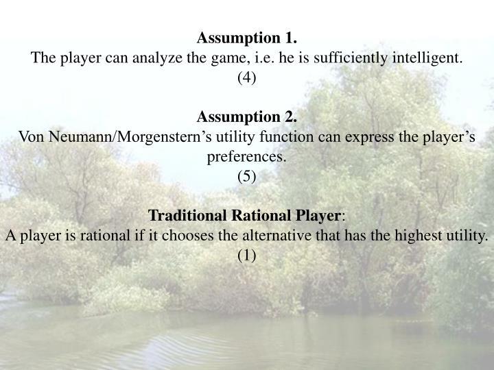 Assumption 1.