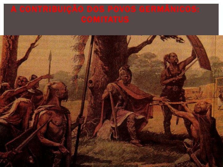 A contribuição dos povos germânicos: