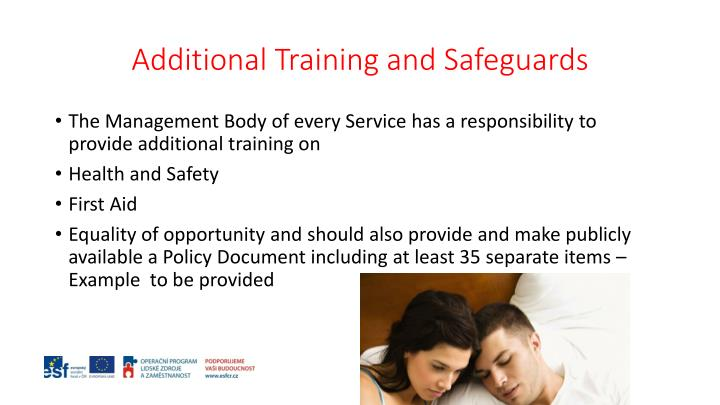 Additional Training and Safeguards