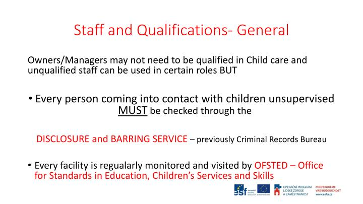 Staff and Qualifications- General