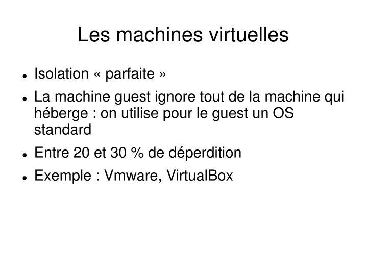 Les machines virtuelles