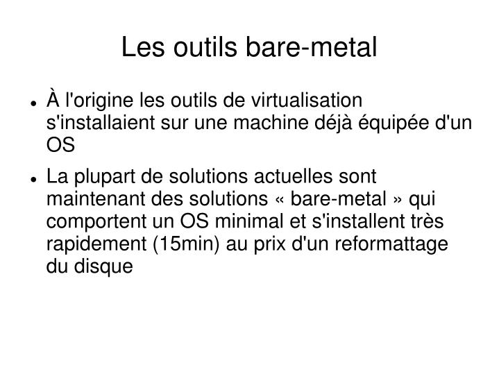 Les outils bare-metal