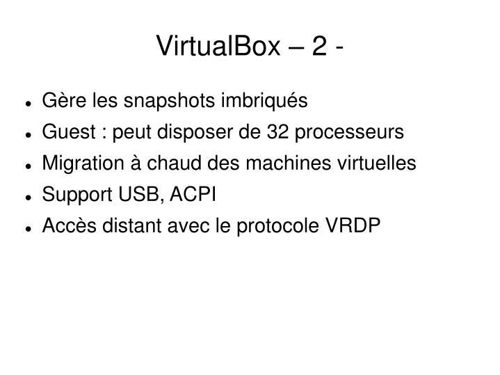 VirtualBox – 2 -
