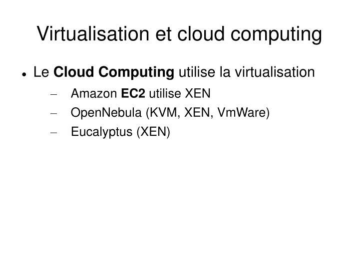 Virtualisation et cloud computing