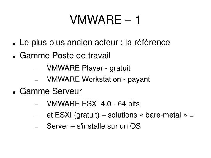 VMWARE – 1