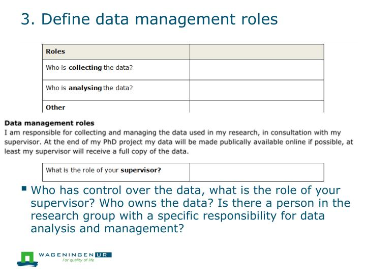 3. Define data management roles