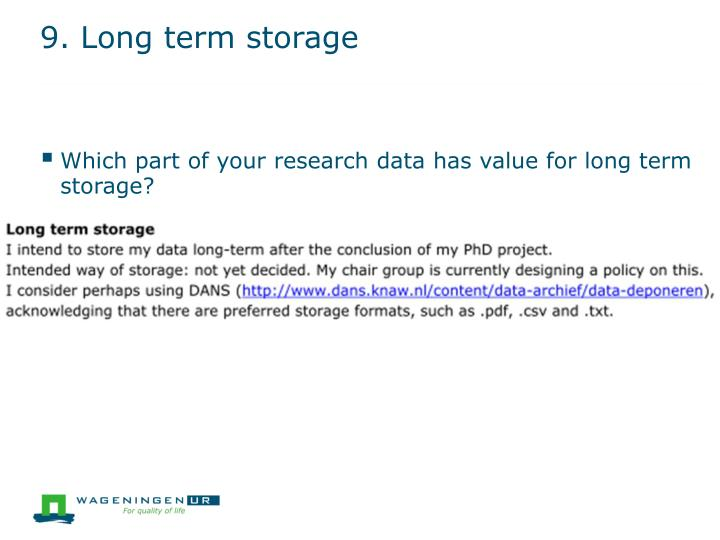 9. Long term storage