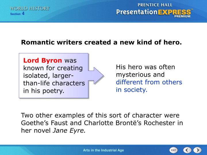 Romantic writers created a new kind of hero.