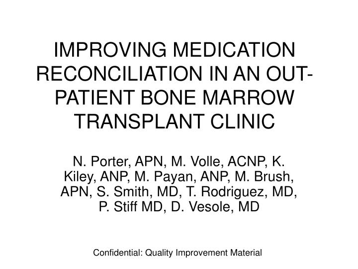 Improving medication reconciliation in an out patient bone marrow transplant clinic