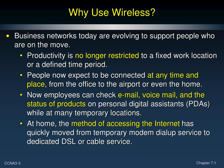 Why use wireless